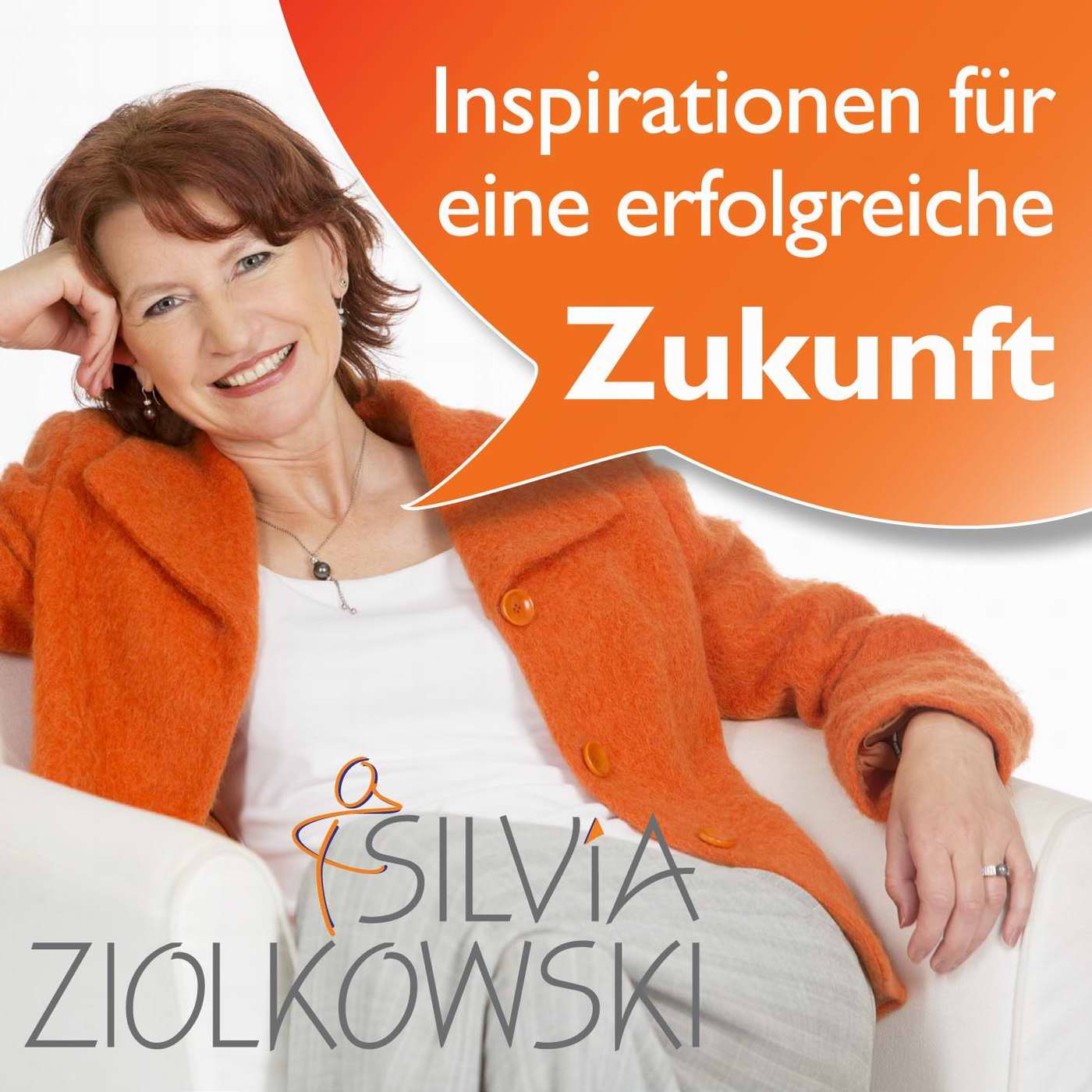 Silvia Ziolkowski - Visionäre inspirieren